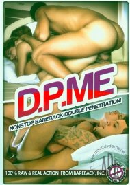 D.P. Me: Nonstop Bareback Double Penetration! Porn Video