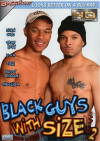 Black Guys With Size #2 Porn Movie