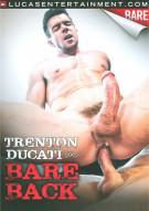 Trenton Ducati Goes Bareback Porn Movie