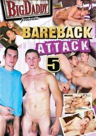 Bareback Attack 5 Porn Movie