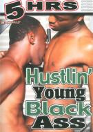 Hustlin Young Black Ass Porn Movie