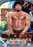 Straight Black Men with Latinos on the Side Porn Movie