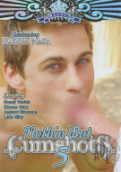 Nothin But Cumshots 5 Porn Movie