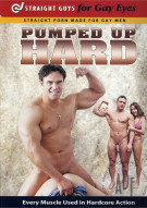 Pumped Up Hard Porn Movie