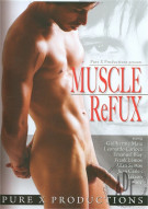 Muscle ReFux Porn Movie