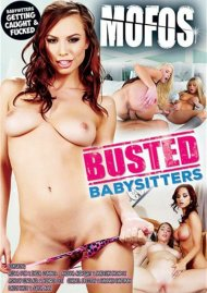When Busted Babysitters DVD Image from MOFOS.
