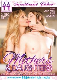 Mothers & Daughters HD porn video from Sweetheart Video.