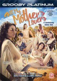 All My Mother's Lovers porn video from Grooby.