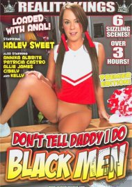 Don't Tell Daddy I Do Black Men HD porn video from Reality Kings.