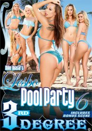 Lesbo Pool Party 6 DVD porn movie from Third Degree Films.