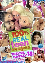 Stream 100% Real Teen Swingers: They're Barely 18! Porn Video from Vivid Premium.
