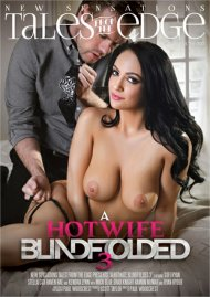 A Hotwife Blindfolded 3 DVD porn movie from New Sensations.