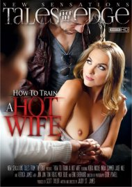 How To Train A Hotwife DVD Image from New Sensations.