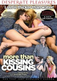 Stream More Than Kissing Cousins Porn Video from Desperate Pleasures!