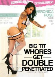 Big Tit Whores Get Double Penetrated HD Porn Video from Burning Angel Entertainment!