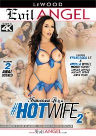 Francesca Le Is A #Hotwife 2 HD porn video from Evil Angel.
