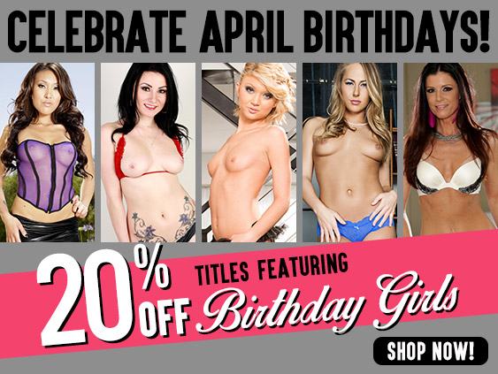 Celebrate April pornstar birthdays with DVD discounts.